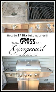 How to easily clean stainless steel and take your disgusting grill from gross to gorgeous!