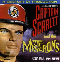 Captain Scarlet was a terrific, very popular TV series that featured puppets. These shows were popular in the 70s with Thunderbirds and Stingray being two other very, very popular shows.
