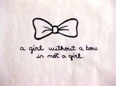 life, girl, stuff, style, true, bows, quot, live, thing