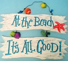 All is good at the beach quote http://myfortlauderdalebeach.com/