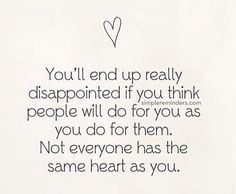 You'll end up really disappointed...