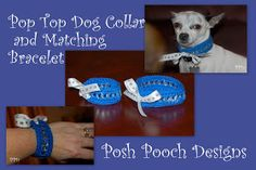 Posh Pooch Designs Dog Clothes: Pop Tab Dog Collar and Matching Bracelet Crochet Pattern