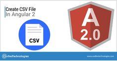 Create #CSV file in #Angular2  #webdevelopment #MEANstack #angulardevelopment #angularJS
