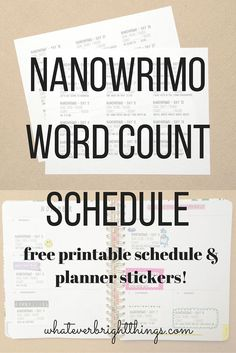 Keep on top of your daily writing goals with this free, printable NaNoWriMo Word Count Schedule & Planner Stickers!
