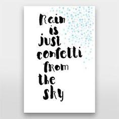 Regen ist nur Konfetti vom Himmel - Handlettering von Gelbkariert über artboxON ...,  #artboxon #gelbkariert #handlettering #himmel #konfetti #regen