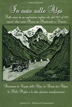 La copertina del libro Alpineshowroom - © In auto sulle Alpi - in uscita il 7 dicembre - info al sito www.alpineshowroom.eu - dove è possibile prenotarlo...