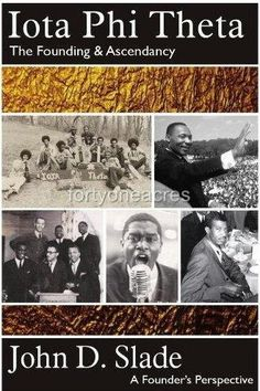 """Iota Phi Theta: The Founding & Ascendancy"" history book"