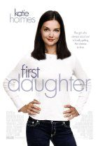 Directed by Forest Whitaker. With Katie Holmes, Marc Blucas, Michael Keaton, Ameriie. The first daughter of the U.S. President heads off to college where she falls for a graduate student with a secret agenda. Margaret Colin, Marc Blucas, The Daughter Movie, First Daughter, Michael Keaton, Katie Holmes, 2 Movie, Love Movie, Movie Stars