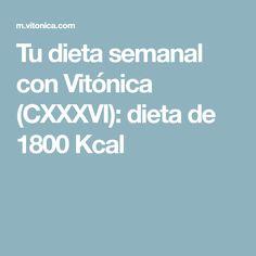 Tu dieta semanal con Vitónica (CXXXVI): dieta de 1800 Kcal