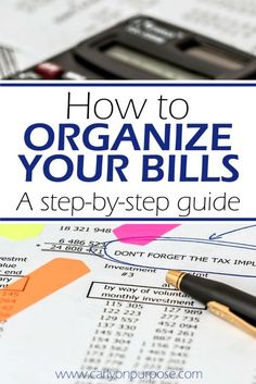 how to organize bills - get that pile of paper under control and stay on top of your money!
