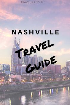 """For years, Nashville has been dubbed """"a drinking town with a music problem,"""" but whiskey and country tunes are just a small part of what makes this vibrant city tick. Read on for Nashville travel tips, including restaurants, hotels, and things to do!"""