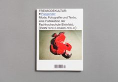 FREIMODEKULTUR Design: Colin Doerffler, Martin Major Typeface: Favorit by Dinamo