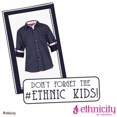 When you shop at #ethnicity don't forget to treat your kids with our dashing collection! #kidscollection #kidswear