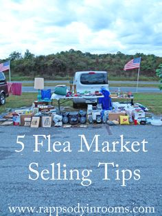 5 Flea Market Selling Tips