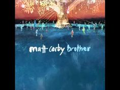 Matt Corby - Brother