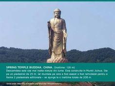 Top 10 cele mai inalte statui din lume!     Pe locul I se afla un Buddha de aproape 130 m din China.