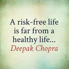 A risk free life is fat from a healthy life... Deepak Chopra  Have Vision. Have Faith. Have Drive.  #Happy#Monday #Quote#Quotes#PhotoOfTheDay#PicOfTheDay#Instagood#BestOfTheDay#Austin#Texas#ATX#Vision #Faith #Drive #Motivation #Inspiration#Success#Blessed #Abundance#PREINFunding#RealEstate#Realtor#Entrepreneur #Forex#Wealth#Luxury#Dream#Big#Winning#BeastMode
