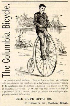 The Columbia Bicycle - Victorian Era Edwardian Era, Victorian Era, Penny Farthing, Vintage Bicycles, Vintage Posters, Columbia, Antiques, Ephemera, Transportation