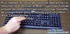 Saviez-vous que le clavier de votre ordinateur est un des endroits les plus sales de votre maison  Heureusement, il existe une méthode simple pour nettoyer et désinfecter en profondeur votre clavier.  Découvrez l'astuce ici : http://www.comment-economiser.fr/comment-nettoyer-desinfecter-facilement-clavier-ordinateur.html?utm_content=bufferd2ad5&utm_medium=social&utm_source=pinterest.com&utm_campaign=buffer