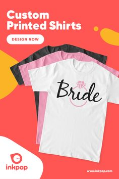 Ordering Your Bridal Shirts Should Be Easy & Inexpensive. A cute way to celebrate your bach, design your Bride Squad matching outfit! Shirt Print Design, Shirt Designs, Bachelorette Outfits, Bridal Shirts, Custom Printed Shirts, Matching Outfits, Free Design, Squad, Bride