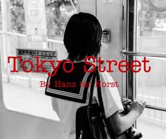View Tokyo Street by Hans ter Horst