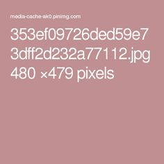 353ef09726ded59e73dff2d232a77112.jpg 480 ×479 pixels