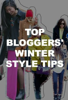Top fashion bloggers share their go-to winter styling tips