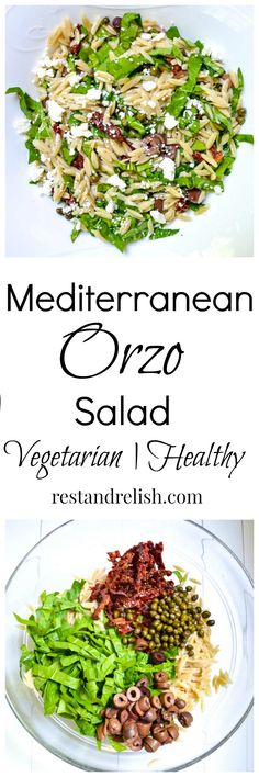 Mediterranean Orzo Salad is an easy lunch or dinnertime salad. The combination of flavors in this vegetarian dish is AMAZING and ready in under 30 minutes! #restandrelish #vegetarian #saladrecipe #vegetariansalad #pastasalad #underthirtyminuterecipe #healthysalad