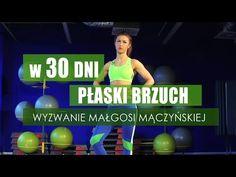 30 dni do płaskiego brzucha. Podejmij wyzwanie Małgosi Mączyńskiej #ruszsie30daychallenge [RUSZ SIĘ] - YouTube Bikini Fitness, Bikini Workout, Pilates, Health Fitness, Yoga, How To Plan, Youtube, Sports, Stretching