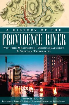 The history of the Ocean State was made on the banks of the historic Providence River. It was here that Roger Williams established the first settlement dedicated to religious liberty, Rochambeau's army made its first encampment on the road to Yorktown and the Walsh-Kaiser Shipyard built World War II vessels for the Allied maritime effort. Along its waters glided boats and ships engaged in the slave trade, the raid on the Gaspee and all manner of coastal commerce.