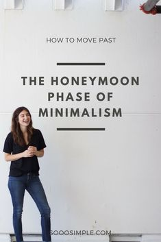 Embracing minimalism means moving past the honeymoon phase of it. Minimalism Meaning, Minimalism Living, Minimalist Living Tips, Becoming Minimalist, Minimalist Lifestyle, Minimalist Home, Minimalist Fashion, Konmari, Getting Rid Of Clutter