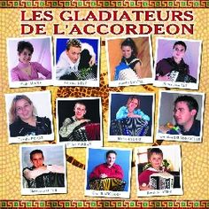 LES GLADIATEURS DE L'ACCORDEON - COMPIL 11 ACCORDEONISTES sur CDMC.fr