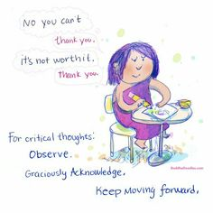 buddha doodles - for critical thoughts-observe. Graciously acknowledge. Keep moving forward.