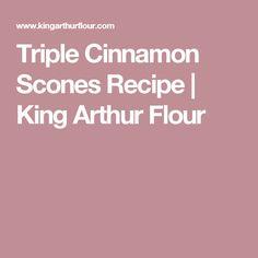 Triple Cinnamon Scones Recipe | King Arthur Flour