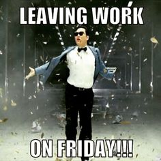 56 Best Leaving Work On Friday Images Hilarious Funny Images Jokes