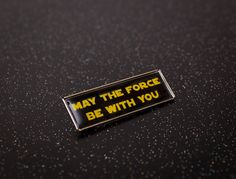 Star Wars Quote  May the Force be with you by UnofficiallyOriginal