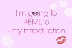I'M GOING TO BML16 – MY INTRODUCTION by Scandi Mummy