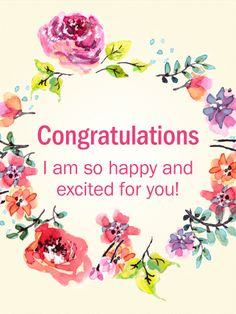 Send Free Flower Wreath Congratulations Card to Loved Ones on Birthday & Greeting Cards by Davia. It's free, and you also can use your own customized birthday calendar and birthday reminders. Congratulations Quotes Achievement, Congratulations Greetings, Wedding Congratulations Card, Congratulations Pictures, Birthday Greeting Cards, Birthday Greetings, Card Birthday, Wedding Wishes Quotes, Birthday Reminder