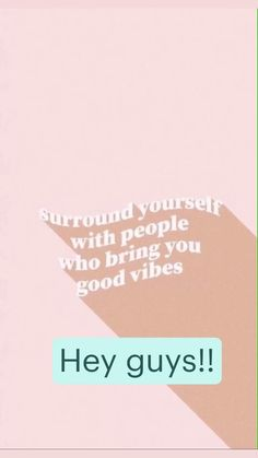 Good Vibes, Bring It On, Guys, Sons, Boys