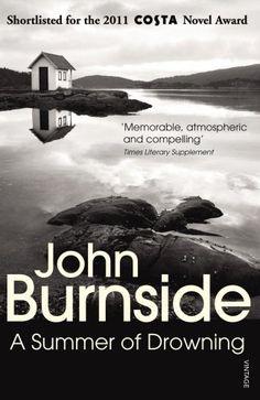 A Summer of Drowning von John Burnside https://www.amazon.de/dp/0099422379/ref=cm_sw_r_pi_dp_x_MGs6xbGD4Z07H