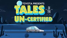 Toyota Tales of the Uncertified - Area 52 #animation