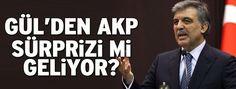 Abdullah Gül 30 Mayıs'ta Akp'nin Düzenledigi FETİH ŞÖLENİ'ne Katılacakmı ?