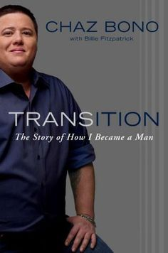 Transition: The Story of How I Became a Man by Chaz Bono http://www.amazon.com/dp/0525952144/ref=cm_sw_r_pi_dp_Gmc3tb19H9M8R7E7