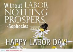What Is May Day | Labor is the main part of any prospers – May 1 labor day quotes