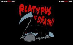 Platypus of Death!