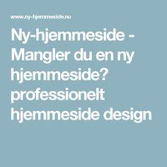 Ny-hjemmeside - Mangler du en ny hjemmeside? professionelt hjemmeside design