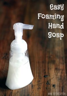 Make your own foaming hand soap at home - its easy!