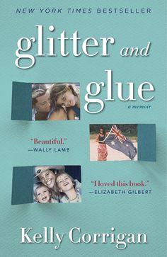 If you like good memoirs - Glitter and Glue