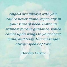 Angels are always with you # Doreen Virtue
