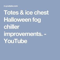 Using results from recent tests, a redesign of the totes fog chiller resulted in significant performance enhancement. These improvements are applicable to Ic. Youtube Halloween, Totes, Chill, Ice, Bags, Ice Cream, Big Bags